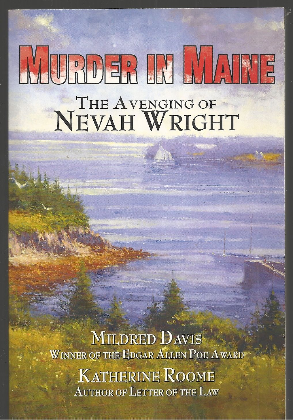 The Avenging of Nevah Wright, Davis, Mildred; Roome, Katherine