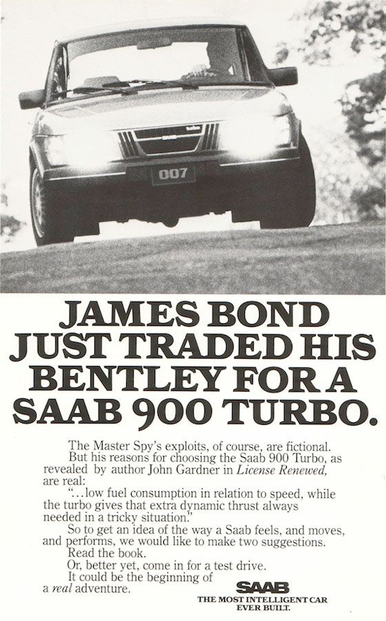 JAMES BOND JUST TRADED HIS BENTLEY FOR A SAAB 900 TURBO. The Master Spy